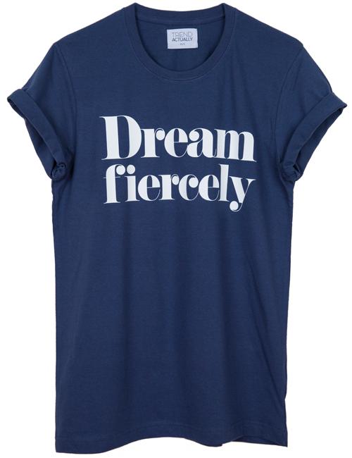 DREAM-FIERCELY